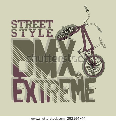 BMX Riding Typography Graphics. Extreme  bike street style. T-shirt Design, Print for sportswear apparel - vector illustration  - stock vector