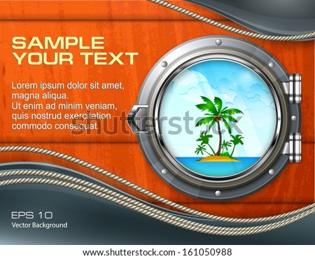 Boat round porthole seascape with palm on wooden & text, vector illustration - stock vector