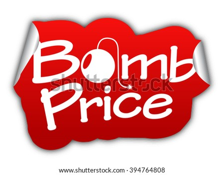 bomb price, red vector bomb price, red sticker bomb price, paper sticker bomb price, element bomb price, sign bomb price, design bomb price, picture bomb price, illustration, bomb price eps10 - stock vector