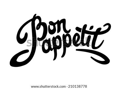 Bon appetit hand drawn lettering. Vector illustration - stock vector