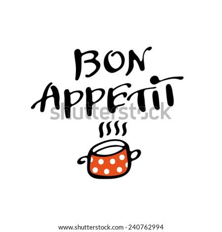 Bon appetit lettering. French for good appetite - stock vector