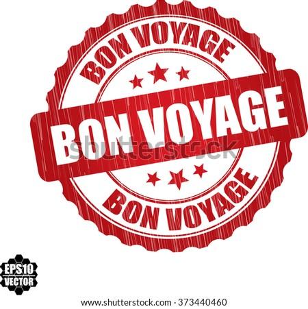Bon voyage grunge rubber stamp, vector illustration - stock vector