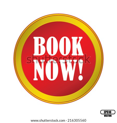 Book Now Red Round Button With Gold Border. Vector illustration. - stock vector