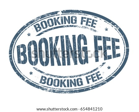 Booking fee sign or stamp on white background, vector illustration