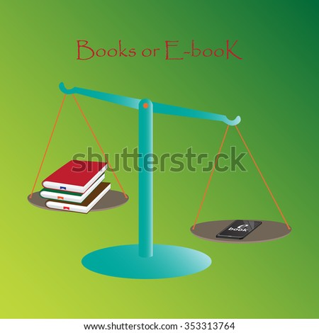 Books or e-book on the scales