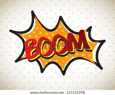 Boom comic over vintage background vector illustration - stock vector
