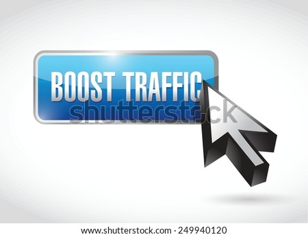 boost traffic button illustration design over a white background - stock vector