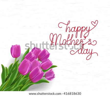 bouquet of pink tulips with happy mother day wording on white wooden texture in vector format, EPS10 for your design , ads, banner, card - stock vector