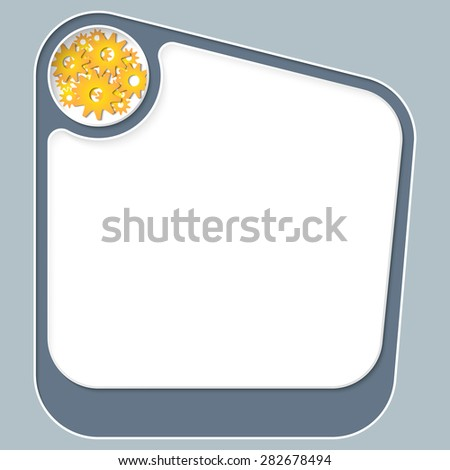 Box for your text with white frame and golden cogwheels - stock vector