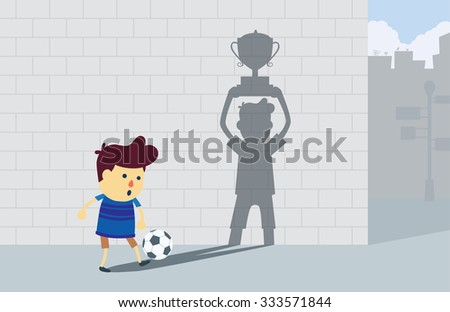 Boy play football at corner street his shadow on the wall has shape look like a winner holding champion trophy that it was his dream. This illustration meaning to a dream of a boy. - stock vector