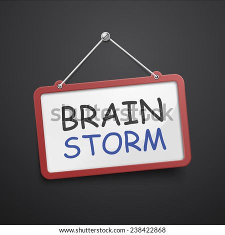 brainstorm hanging sign isolated on black wall  - stock vector
