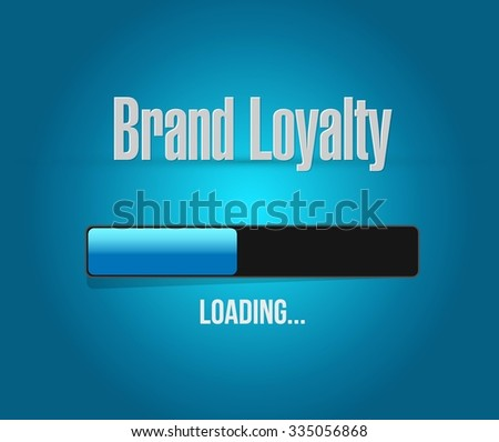 Brand loyalty loading bar sign concept illustration design graphic - stock vector