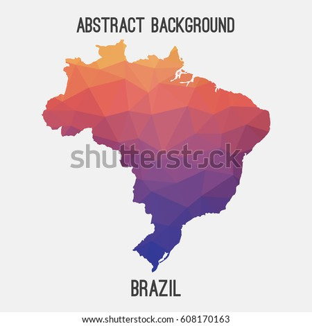 Brazil map in geometric polygonal,mosaic style.Abstract tessellation,modern design background,low poly. Vector illustration.