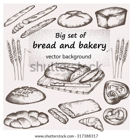 Bread and bakery. Hand drawn set. Vintage background.