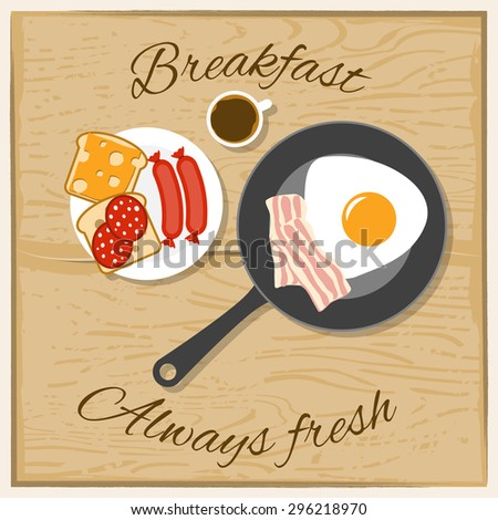 Breakfast coffee scrambled eggs bacon and sandwich with always fresh text flat color concept vector illustration  - stock vector