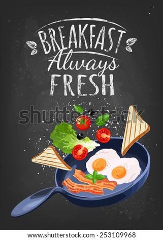 Breakfast Poster. Fried eggs and bacon on pan. Vector illustration. Breakfast always fresh - stock vector
