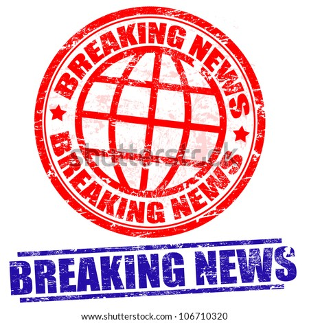 Breaking news grunge stamps on white, vector illustration - stock vector