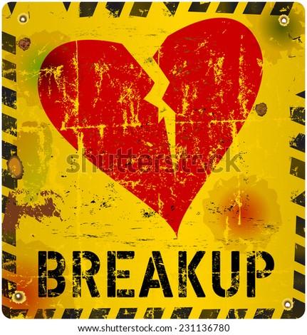breakup warning sign, Love concept, vector illustration - stock vector
