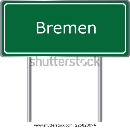 Bremen, Germany, road sign green vector illustration, road table - stock vector