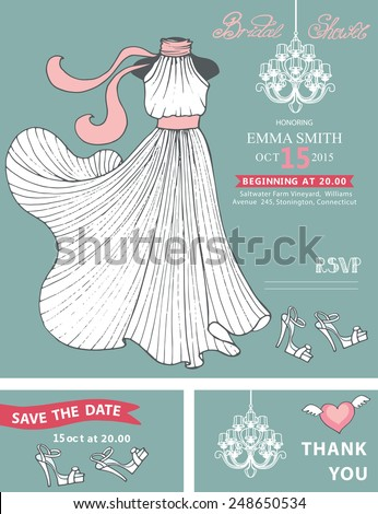 Bridal shower template set.Wedding dress  with chandelier, hand writing text,ribbon,shoes.Wedding invitation,save the date card, thank you card,RSVP.Cute vintage Vector - stock vector