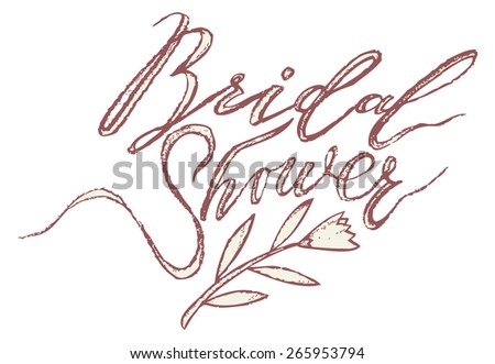 Bridal shower wedding modern calligraphy. Bridal Shower invitation card. Party banner in vector. Modern Brush Lettering Calligraphy backgroung. - stock vector