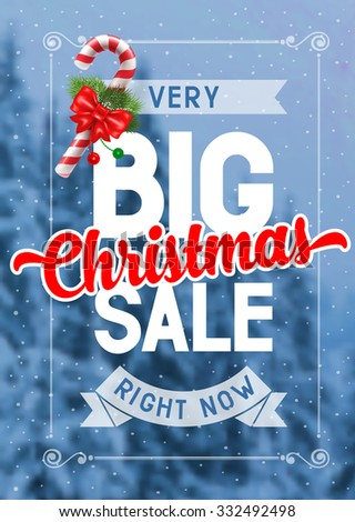 Bright advertising poster Big Christmas sale on snowbound blurred winter background with decorated candy cane - stock vector