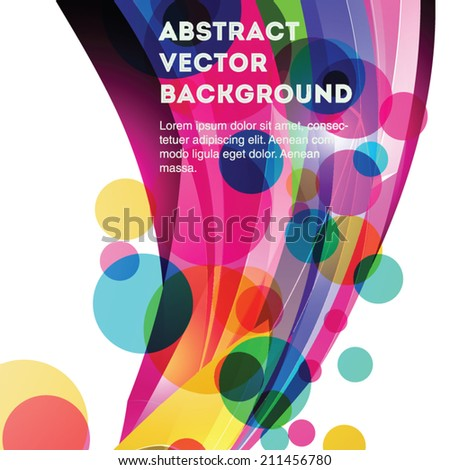 Bright and colorful abstract vector circle background. Editable eps 10 illustration. - stock vector