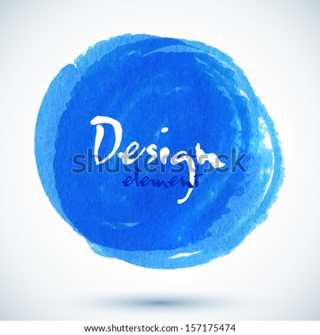 Bright blue watercolor vector circle with place for your text - stock vector