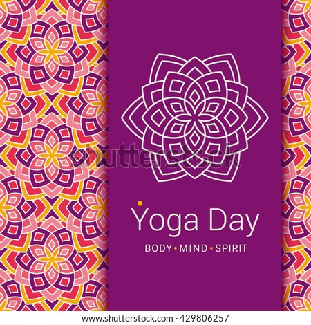 Bright card with Lotus flower. Sample text - Yoga day, body and mind and spirit. Vector illustration for yoga event, school, club, invitation, spa. Patterned background.