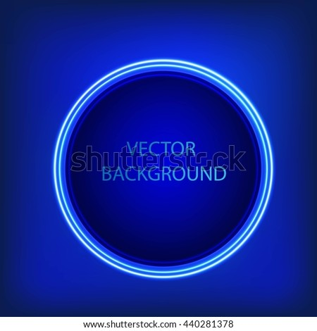 Bright colors shining neon blue circle lights. Vector  round frame,banner.  - stock vector