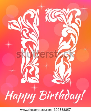 Seventeen year stock images royalty free images vectors bright greeting card invitation template celebrating 17 years birthday decorative font with swirls and stopboris Images