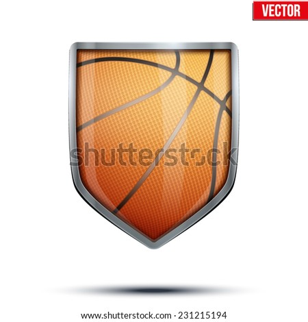 Bright metallic shield in the basketball ball inside. Editable Vector Illustration isolated on white background. - stock vector