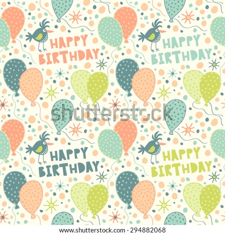 Bright pattern to the birthday. Seamless vector background with balloons, confetti, bird. - stock vector