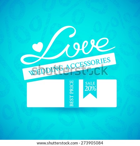 Bright promotional banner with white gift box with ribbon and inscription Love on blue background with ornament of a percent sign to advertise wedding products to the action - stock vector