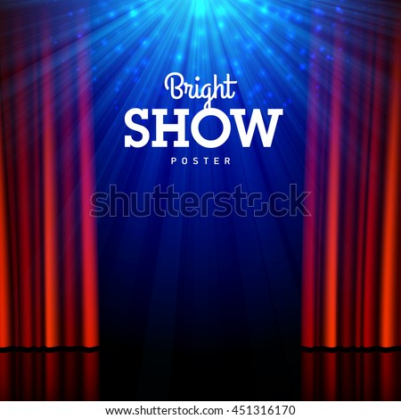 Bright show poster design template. Stage, spotlights and open curtains. Vector illustration. - stock vector