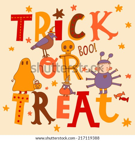Bright trick or treat card in vector. Stylish halloween background in cartoon style. Boy as a spider, ghost, crow, candies  - stock vector