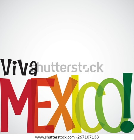 Bright typographic Viva Mexico card in vector format. - stock vector