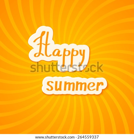 Bright yellow summer background. Happy summer! Vector illustration.