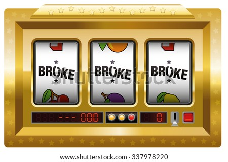 Broke - slot machine with three reels lettering BROKE. Isolated vector illustration on white background. - stock vector