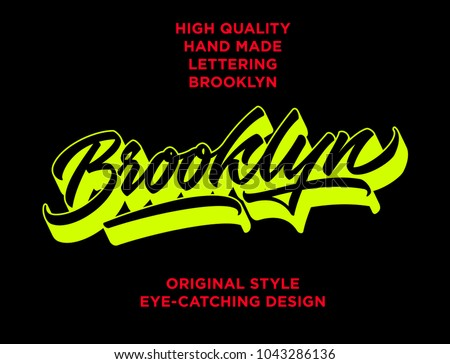 Brooklyn Hand Made Calligraphic Lettering Logo In Original Style Typographic Work Best For T