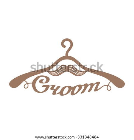 Brown wedding hangers with handdrawn groom word and moustache. Element for your wedding designs, business projects, logo, and scrollsaw wedding art. - stock vector