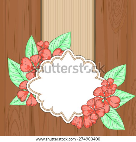 Brown wooden background with blank retro label with red flowers and leaves - stock vector