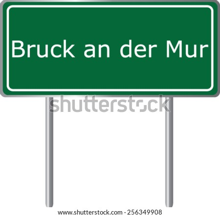 Bruck an der Mur, Austria, road sign green vector illustration, road table - stock vector