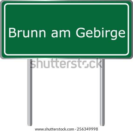 Brunn am Gebirge, Austria, road sign green vector illustration, road table - stock vector