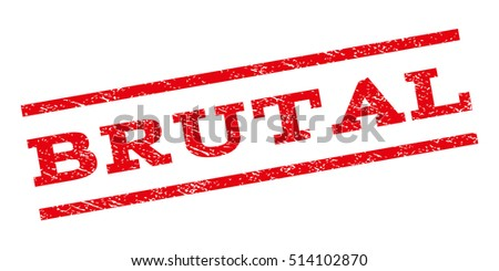 Brutal watermark stamp. Text tag between parallel lines with grunge design style. Rubber seal stamp with scratched texture. Vector red color ink imprint on a white background.