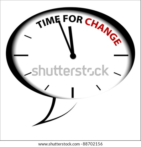 """Bubble Clock """"Time for CHANGE"""" - stock vector"""
