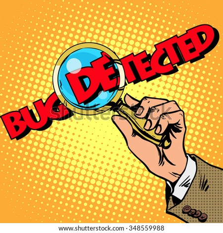 Bug detected search and Troubleshooting pop art retro style. Hand with magnifying glass looking for errors. Faults in computer equipment and programs - stock vector