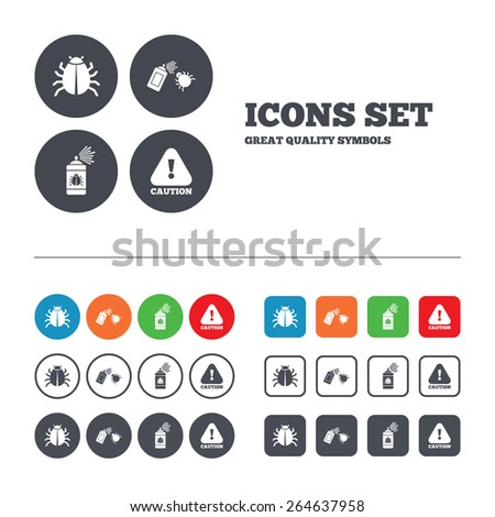 Bug disinfection icons. Caution attention symbol. Insect fumigation spray sign. Web buttons set. Circles and squares templates. Vector - stock vector