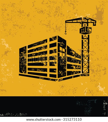 Building,construction design on grunge yellow background, grunge vector - stock vector