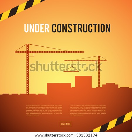 Building under Construction site. Construction infographics. Industrial area. Development of a modern city. Add your text. Engineering concept. No way. Danger. Vector illustration template design - stock vector